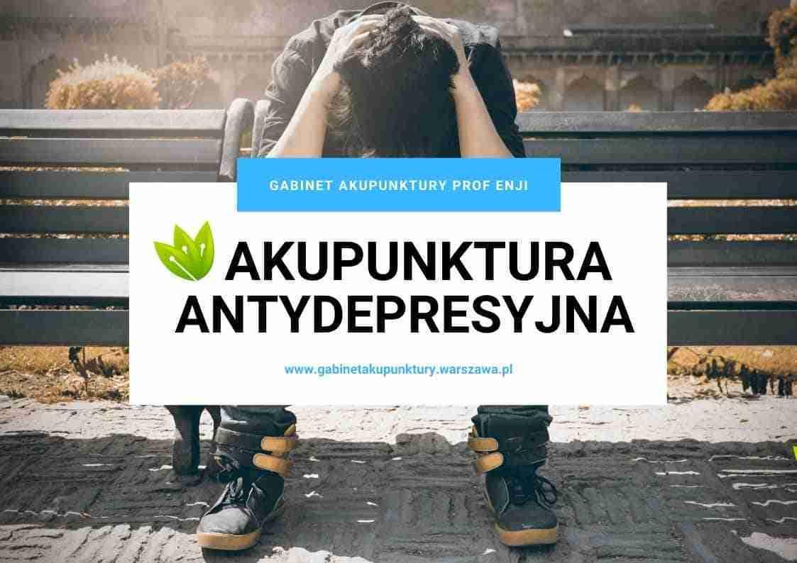 akupunktura nerwica depresja leczenie gabinet akupunktury czerniakowska 28a