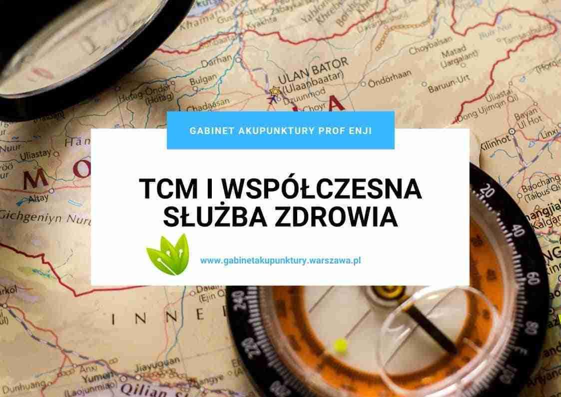 TCM Medycyna Chińska i Współczesna Ochrona Zdrowia